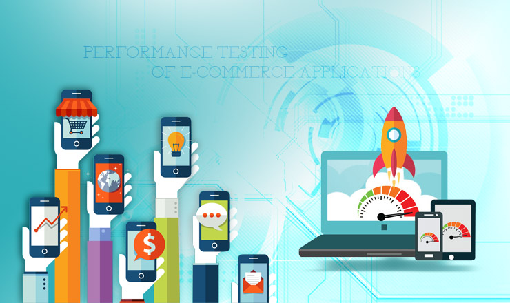 Performance Testing of e-commerce Applications – Key considerations
