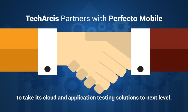 TechArcis and Perfecto Enter into a Strategic Partnership
